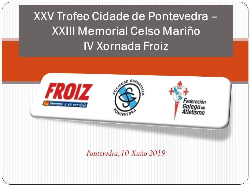 XXV Trofeo Cidade de Pontevedra – XXIII Memorial Celso Mariño
